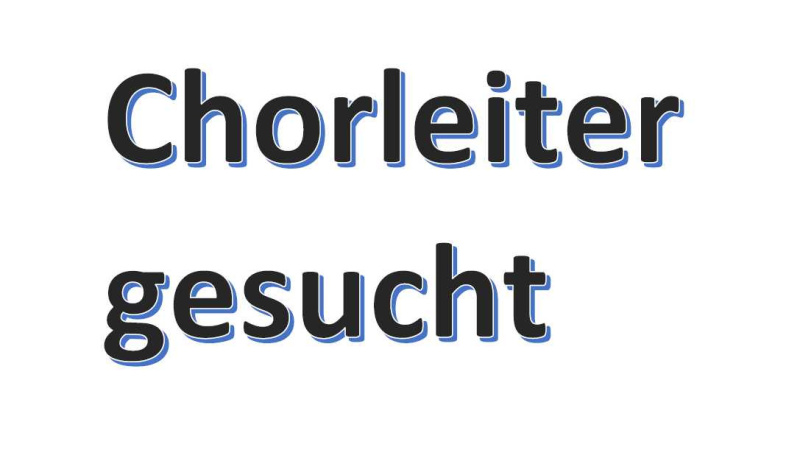 chorleiter-gesucht-2